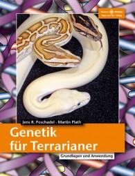 Genetik für Terrarianer - Grundlagen und Anwendung