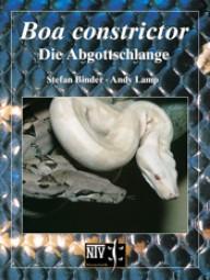 Boa constrictor - Die Abgottschlange